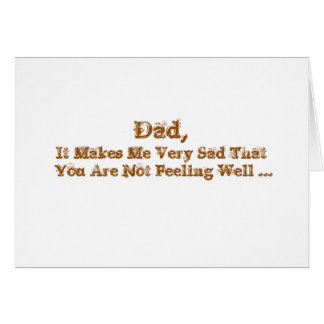Get Well words, for a dad in gold on white. Card