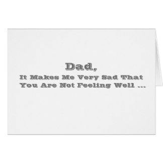Get Well words, for a dad in gray on white. Card