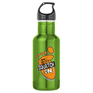 Get Ya Squatch On! Stainless Steel Water Bottle