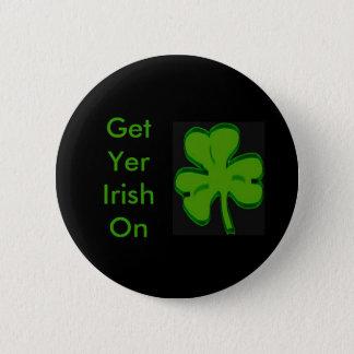 Get Yer Irish On Button
