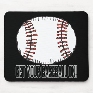 Get Your Baseball On Mouse Pad