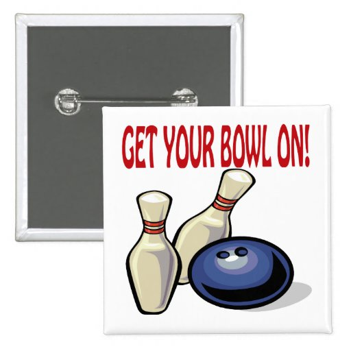 Get Your Bowl On 2 Inch Square Button