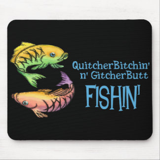 Get Your Butt Fishing! Mouse Pad