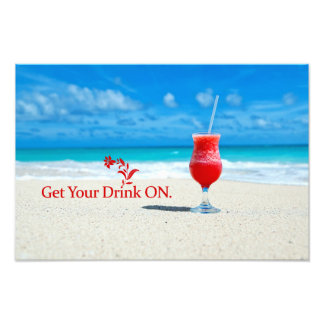 Get Your Drink On Photo Print