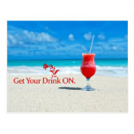 Get Your Drink On Post Card