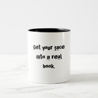 Get your face into a real book. Two-Tone coffee mug