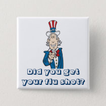 Get your flu shot? pinback button