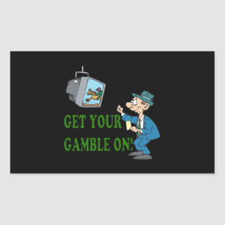 Get Your Gamble On 2 Rectangular Sticker