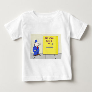 get your ged vending machine baby T-Shirt