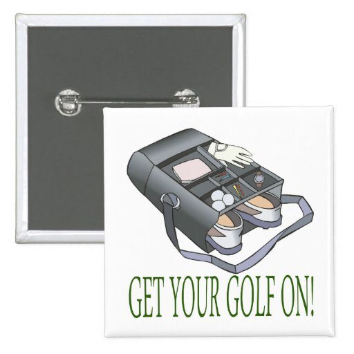 Get Your Golf On Button