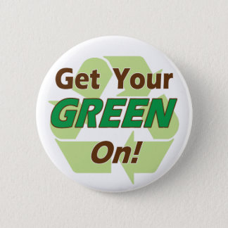 Get Your Green On Button