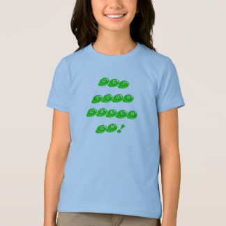 GET YOUR GREEN ON! T-Shirt