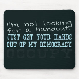 Get your hands out of my Democracy. Mouse Pad
