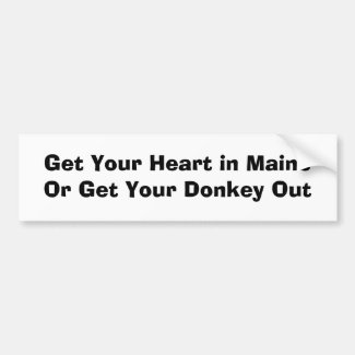 Get Your Heart in MaineQuote by Eva Viola Atwater Bumper Sticker
