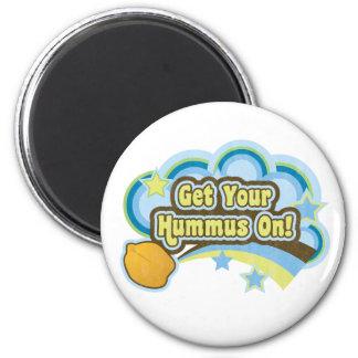 Get Your Hummus On 2 Inch Round Magnet
