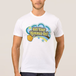 Get Your Hummus On T-Shirt