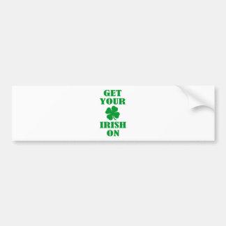 GET YOUR IRISH ON BUMPER STICKER