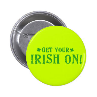 Get Your Irish On Button