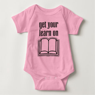 Get Your Learn On Baby Bodysuit