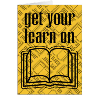 Get Your Learn On Card