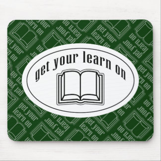 Get Your Learn On Mouse Pad