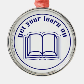 Get Your Learn On Round Metal Christmas Ornament