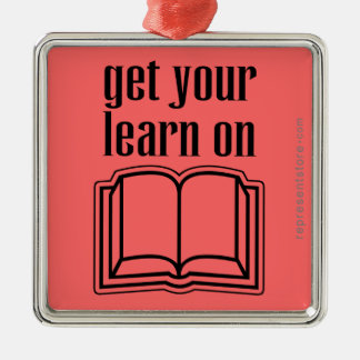 Get Your Learn On School Book Square Metal Christmas Ornament