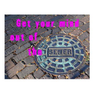 get your mind out of the sewer postcard