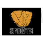 Get Your Mitt On Greeting Card