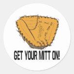 Get Your Mitt On Round Stickers
