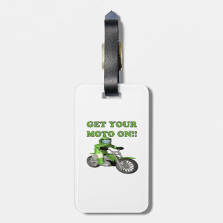 Get Your Moto On Bag Tag