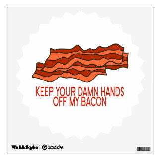 Get Your Own Bacon Wall Sticker
