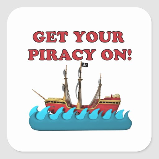 Get Your Piracy On Square Sticker