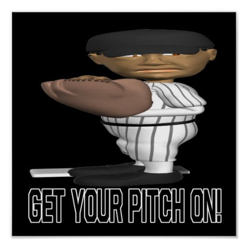 Get Your Pitch On Posters
