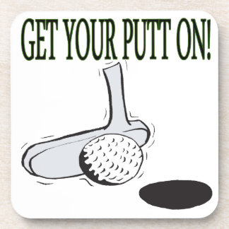 Get Your Putt On Drink Coasters