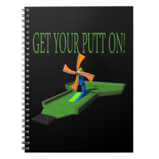 Get Your Putt On Note Books