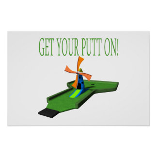 Get Your Putt On Print