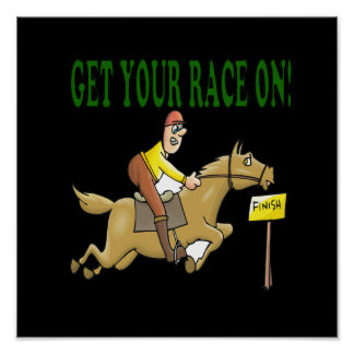 Get Your Race On Poster