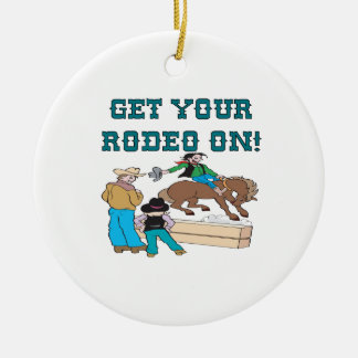 Get Your Rodeo On Ceramic Ornament