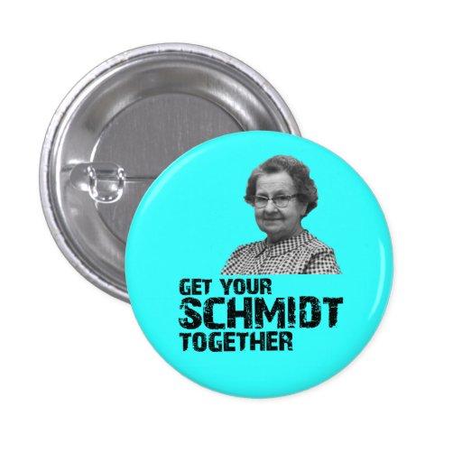 Get Your Schmidt Together Button