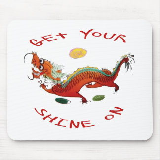 Get Your Shine On Dragon Mouse Pad