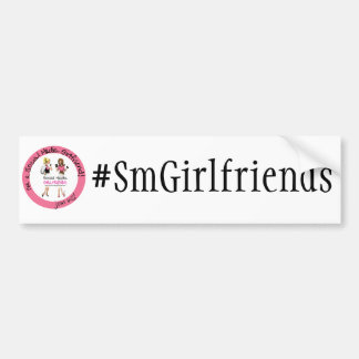 Get your Social Media Girlfriends Hashtag ON! Car Bumper Sticker