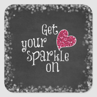 Get your sparkle on Quote Stickers