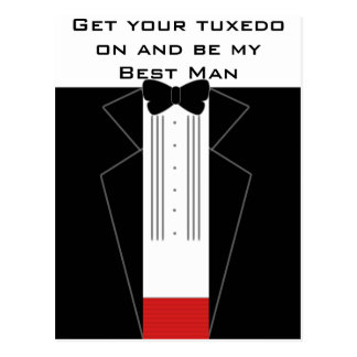 Get your tuxedo on and be my best man postcard