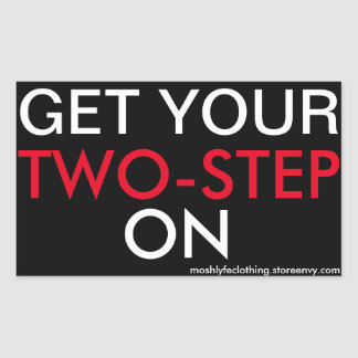 get your two-step on rectangular sticker