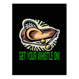 Get Your Whistle On Postcard