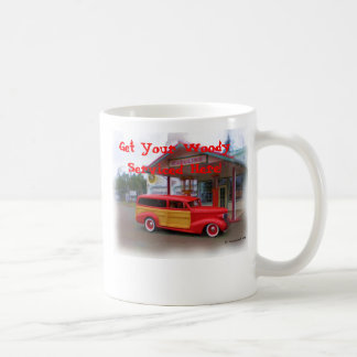 Get Your Woody Serviced Here! Coffee Mug
