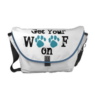 Get Your Woof On Messenger Bag
