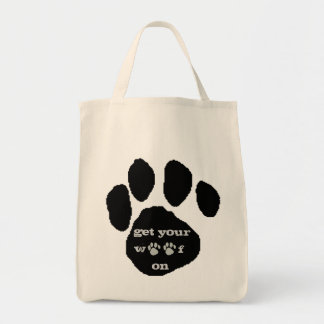 Get Your Woof On Tote Bag