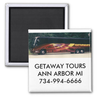 GETAWAY TOURS 2 INCH SQUARE MAGNET